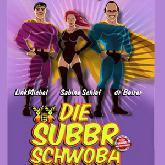 Die Subbr Schwoba Tickets