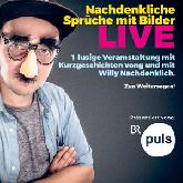 Willy Nachdenklich Tickets